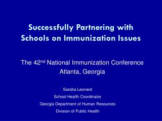 Successfully Partnering with Schools on Immunization Issues