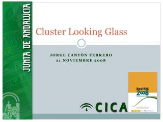 Cluster Looking Glass