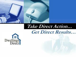 Take Direct Action …