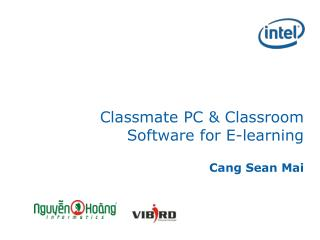 Classmate PC & Classroom Software for E-learning