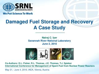 Damaged Fuel Storage and Recovery  A Case Study