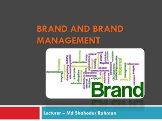 Brand and Brand Management