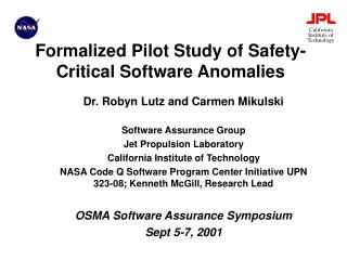 Formalized Pilot Study of Safety-Critical Software Anomalies