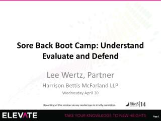 Sore Back Boot Camp: Understand Evaluate and Defend