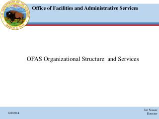 OFAS Organizational Structure  and Services