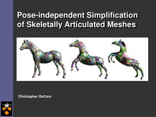 Pose-independent Simplification of Skeletally Articulated Meshes