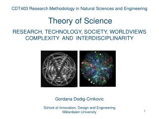 CDT403 Research Methodology in Natural Sciences and Engineering  Theory of Science