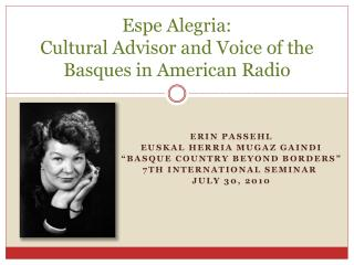 Espe Alegria:  Cultural Advisor and Voice of the Basques in American Radio