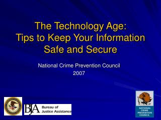 The Technology Age: Tips to Keep Your Information Safe and Secure