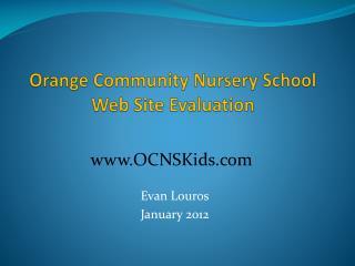 Orange Community Nursery School  Web Site Evaluation