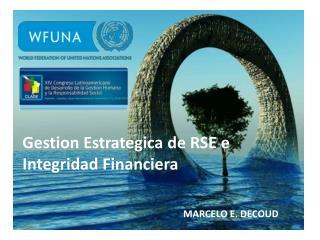 Gestion Estrategica de RSE e Integridad Financiera