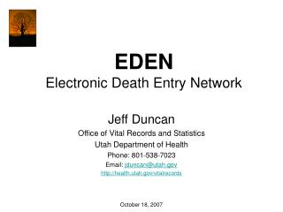 EDEN Electronic Death Entry Network
