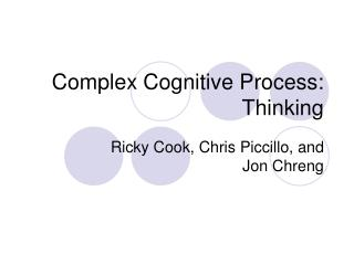 Complex Cognitive Process: Thinking