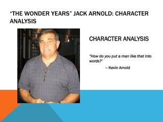 """The  Wonder years"" Jack  arnold : character analysis"