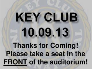 Key Club 10.09.13