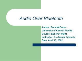 Audio Over Bluetooth