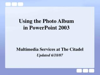 Using the Photo Album  in PowerPoint 2003