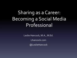 Sharing as a Career: Becoming a Social Media Professional