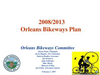 2008/2013  Orleans Bikeways Plan