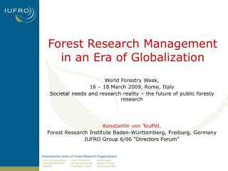 Forest Research Management  in an Era of Globalization
