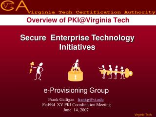Overview of PKI@Virginia Tech