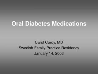 Oral Diabetes Medications