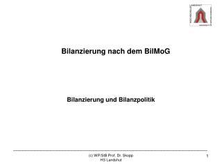 Bilanzierung nach dem  BilMoG