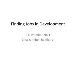Finding Jobs in Development