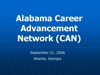 Alabama Career Advancement Network (CAN)