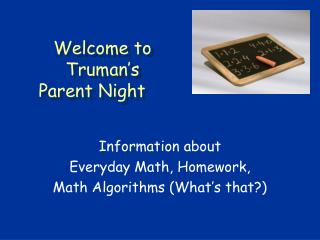 Welcome to Truman s    Parent Night