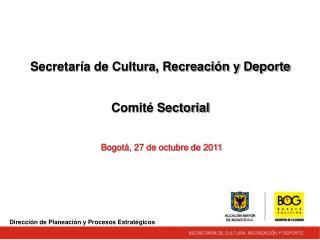 Secretaría de Cultura, Recreación y Deporte Comité Sectorial