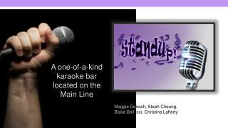 A one-of-a-kind karaoke bar located on the Main Line