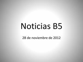 Noticias  B5