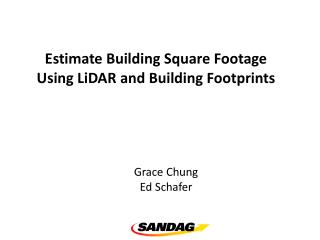 Estimate Building Square Footage  Using  LiDAR  and Building Footprints