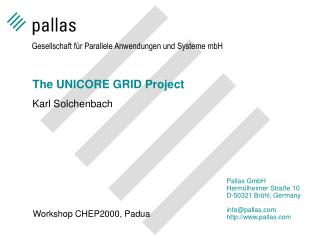 The UNICORE GRID Project