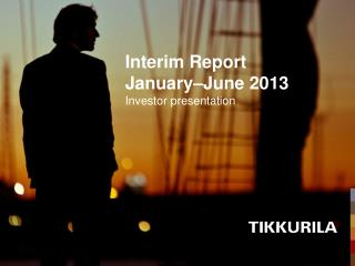 Interim Report  January�June  2013 Investor presentation