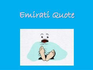 Emirati Quote