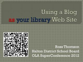 Using  a  Blog as your library  Web Site