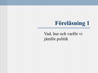 F�rel�sning 1