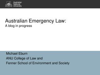 Australian Emergency Law: A blog in  progress