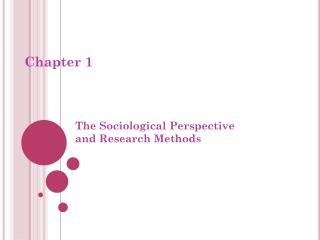 The Sociological Perspective  and Research Methods