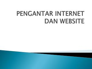PENGANTAR INTERNET DAN WEBSITE