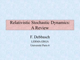 Relativistic Stochastic Dynamics: A Review