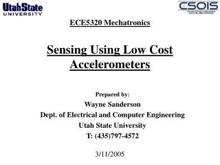 ECE5320 Mechatronics Sensing Using Low Cost  Accelerometers