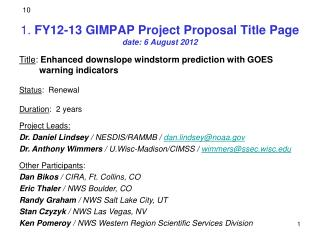 1 .  FY12-13 GIMPAP Project Proposal Title Page date:  6  August 2012