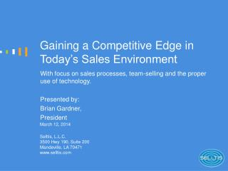 Gaining a Competitive Edge in Today s Sales Environment