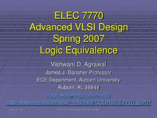 ELEC 7770 Advanced VLSI Design Spring 2007 Logic Equivalence