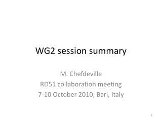 WG2 session summary