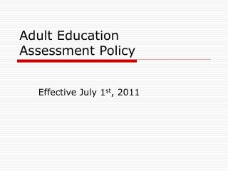Adult Education  Assessment Policy
