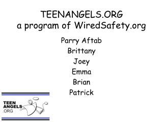 TEENANGELS.ORG a program of WiredSafety